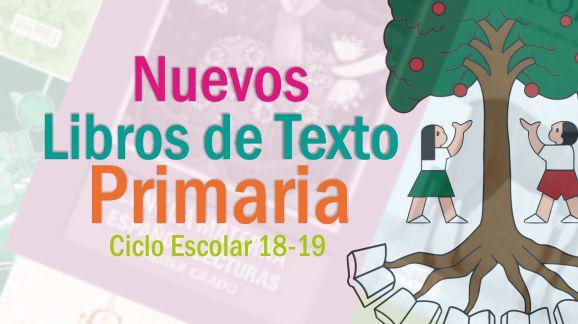 Descarga los Libros de Texto Primaria Ciclo Escolar 2018-2019