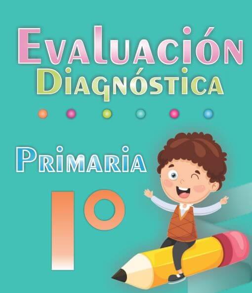 Evaluacion diagnostica de 1ª Grado