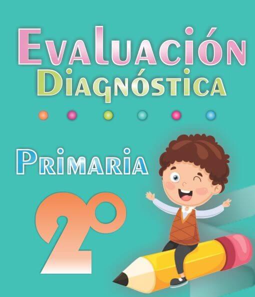 Evaluacion diagnostica de 2ª Grado