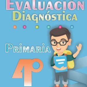 Evaluacion diagnostica de 4ª Grado