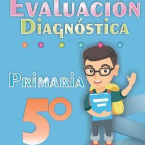 Evaluacion diagnostica de 5ª Grado