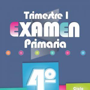 Examende PrimariaPrimer Trimestre - Cuarto Grado
