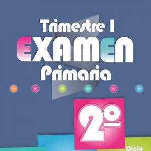Examende PrimariaPrimer Trimestre - Segundo Grado