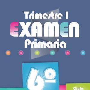 Examende PrimariaPrimer Trimestre - Sexto Grado