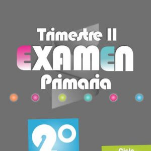 Examen de Primaria 2° Grado - Segundo Trimestre 2018-2019