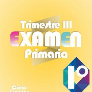 Examen de Primaria 1° Grado Tercer Trimestre + Evaluación Final 2019-2020