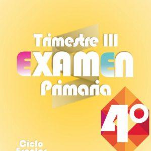 Examen de Primaria 4° Grado Tercer Trimestre + Evaluación Final 2019-2020