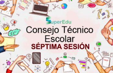 Septima Sesion - Consejo Tecnico Escolar