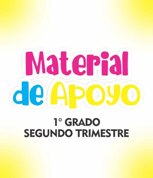 Material de Apoyo 1 Grado - Trimestre II
