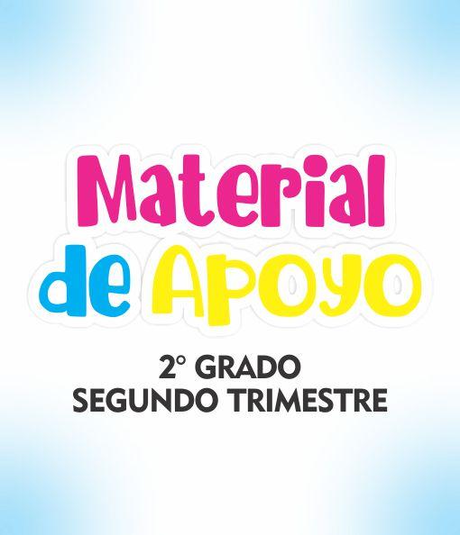 Material de Apoyo 2 Grado - Trimestre II