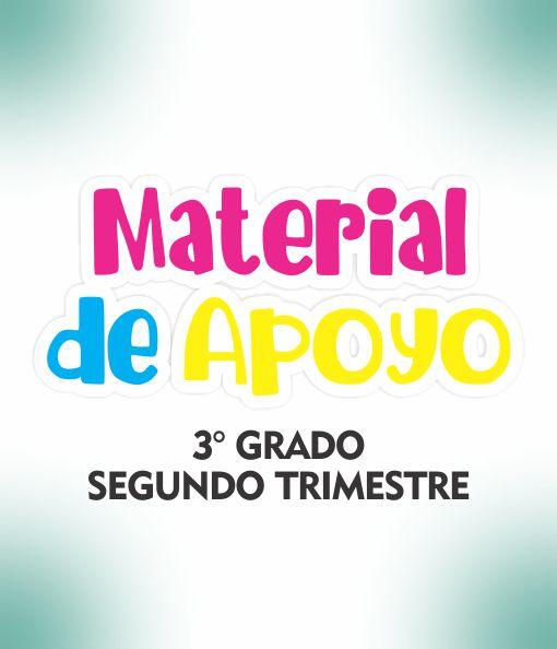 Material de Apoyo 3 Grado - Trimestre II