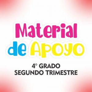 Material de Apoyo 4 Grado - Trimestre II