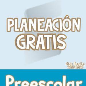 Planeación de Preescolar - Ciclo Escolar 19-20 (GRATIS)