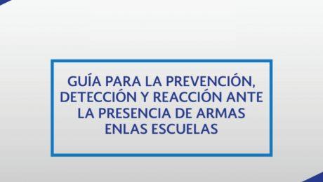 Descarga la Guía para la Prevención y Presencia de Armas en Escuelas